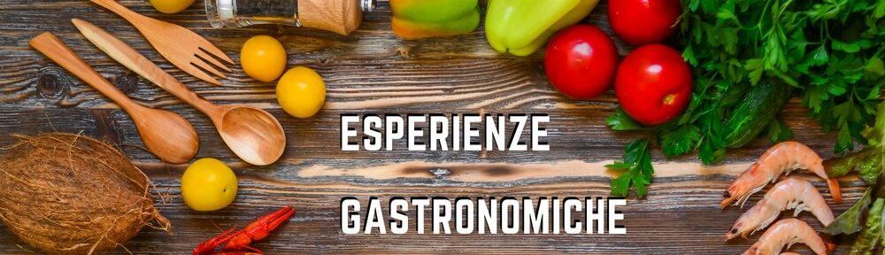 Esperienze Gastronomiche